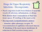 drugs for upper respiratory infections decongestants