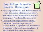 drugs for upper respiratory infections decongestants