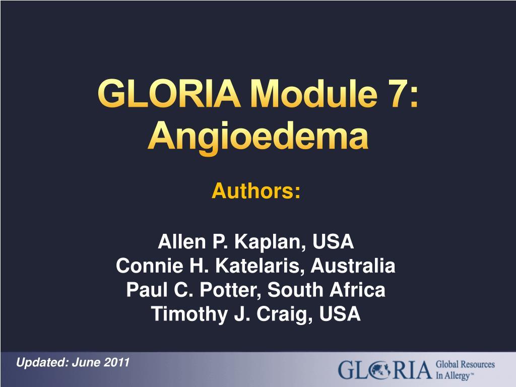 gloria module 7 angioedema l.