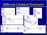 different chemical structures