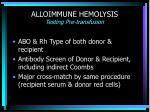alloimmune hemolysis testing pre transfusion