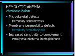 hemolytic anemia membrane defects
