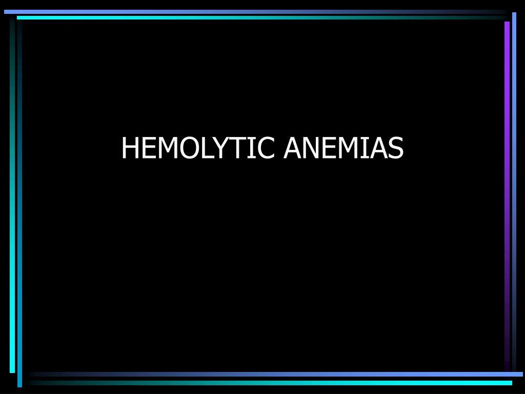 hemolytic anemias l.
