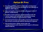 option b pros