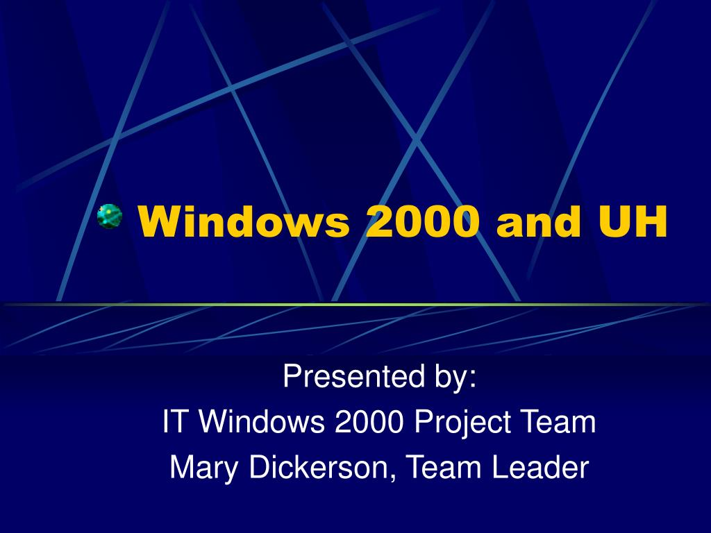 windows 2000 and uh l.