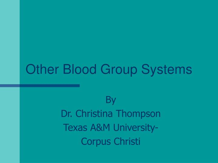 other blood group systems n.