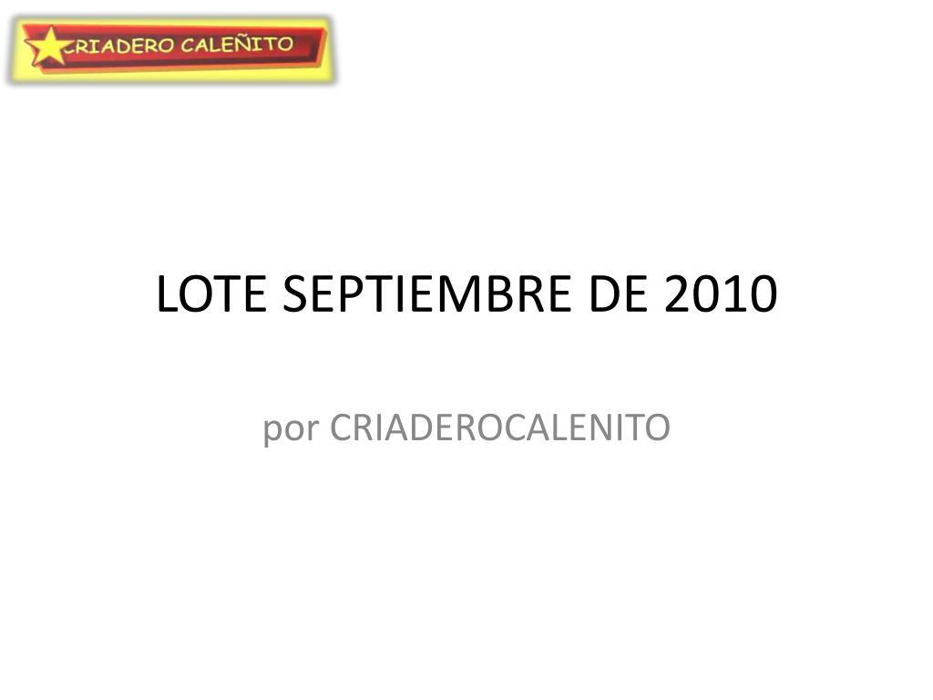 lote septiembre de 2010 l.