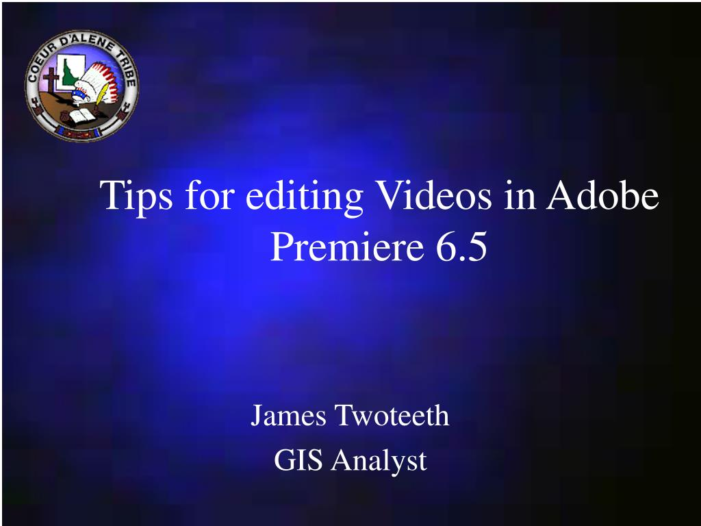 tips for editing videos in adobe premiere 6 5 l.