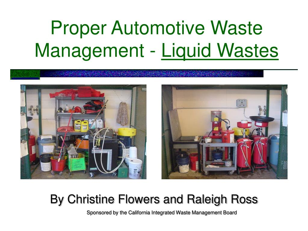 proper automotive waste management liquid wastes l.