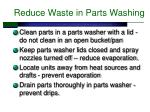 reduce waste in parts washing