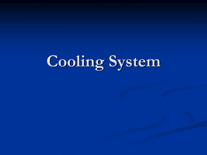 cooling system n.