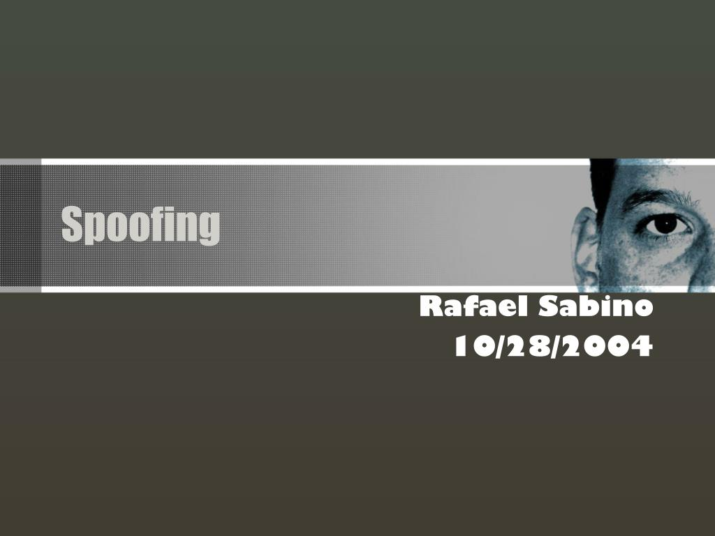 spoofing l.
