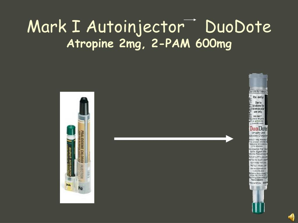 Mark I Autoinjector    DuoDote