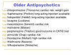 older antipsychotics46