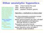 other anxiolytic hypnotics