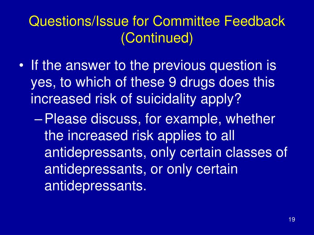 Questions/Issue for Committee Feedback