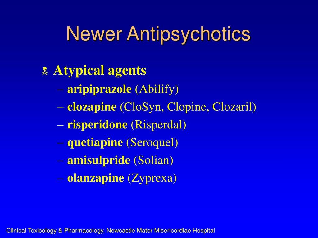 Newer Antipsychotics