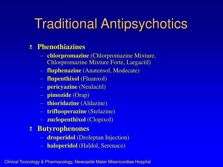 Traditional antipsychotics