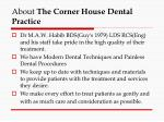 about the corner house dental practice
