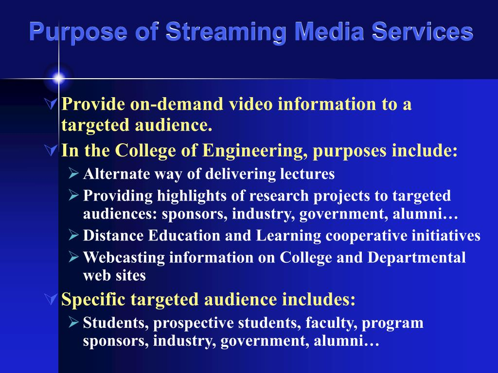Purpose of Streaming Media Services