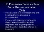 us preventive services task force recommendation old25