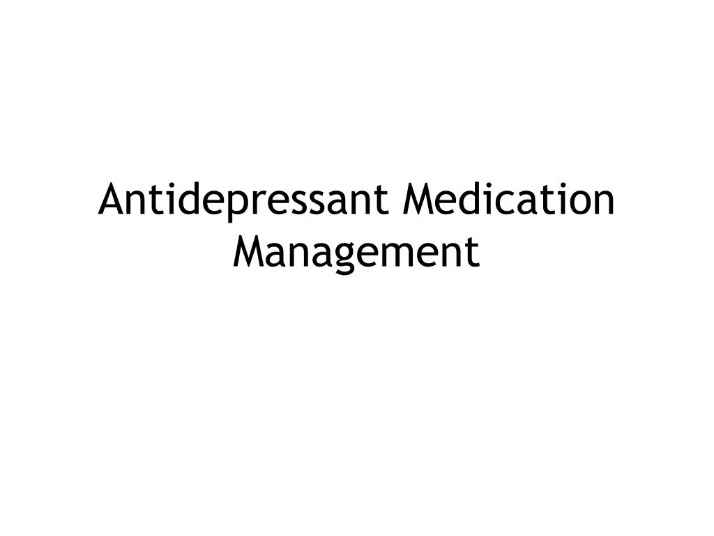 antidepressant medication management l.