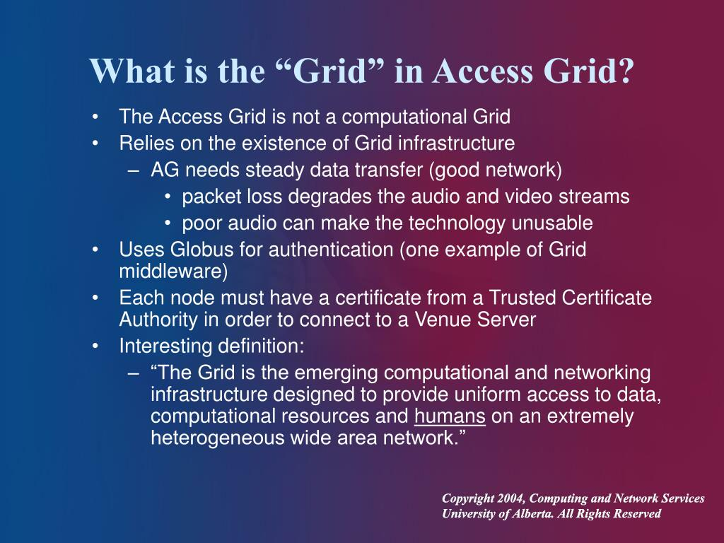 """What is the """"Grid"""" in Access Grid?"""