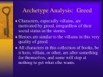 archetype analysis greed