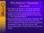 plot analysis characters involved