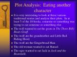 plot analysis eating another character
