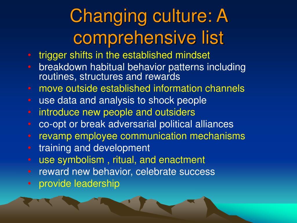 Changing culture: A comprehensive list