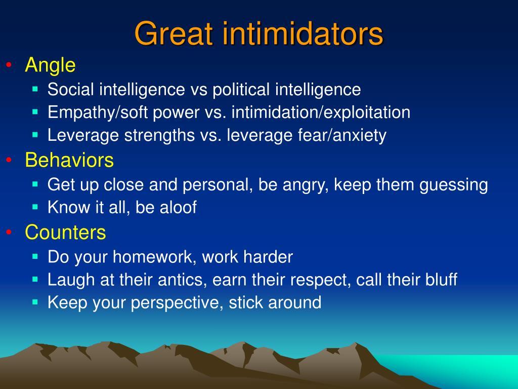 Great intimidators