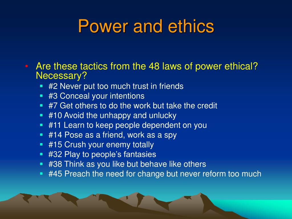 Power and ethics