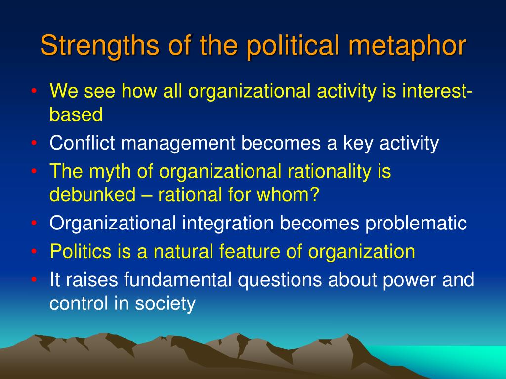Strengths of the political metaphor