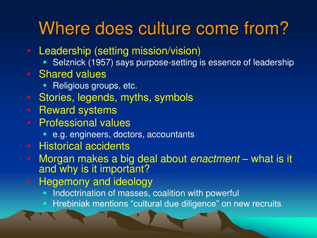 Where does culture come from?