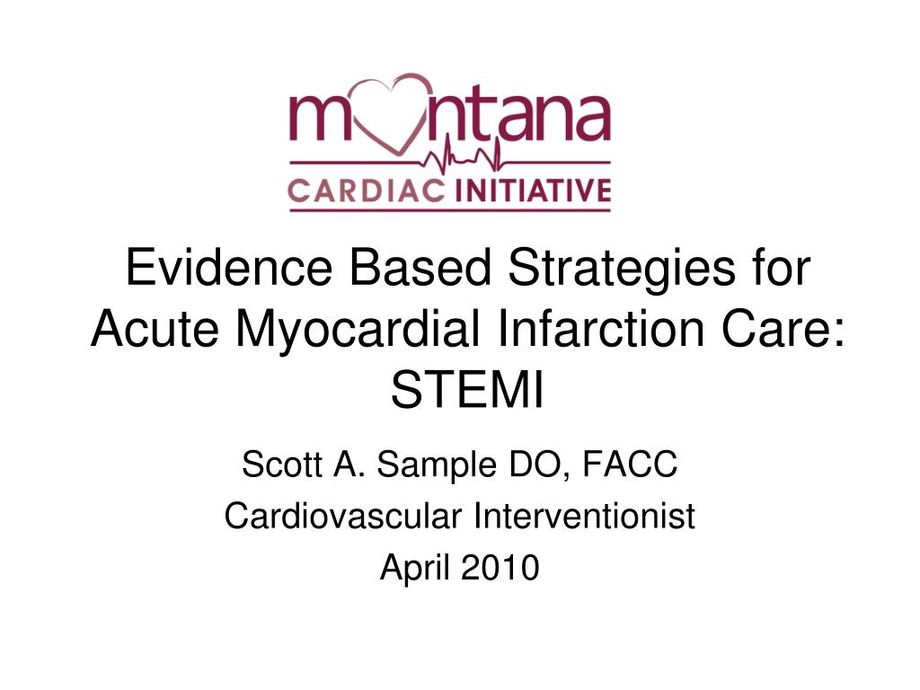Evidence Based Strategies for Acute Myocardial Infarction Care: