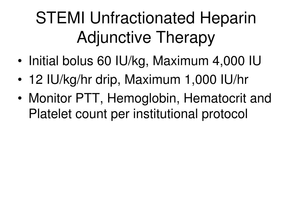 STEMI Unfractionated Heparin Adjunctive Therapy