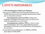 c effets indesirables