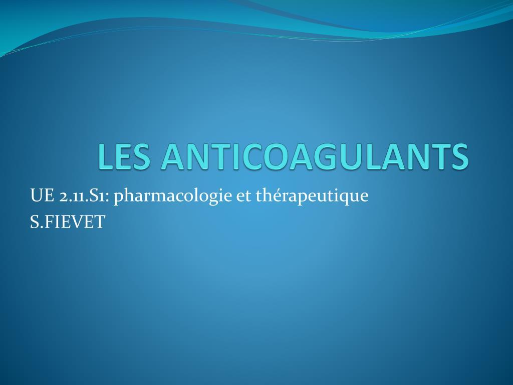les anticoagulants l.