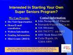 interested in starting your own super seniors program