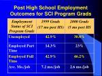 post high school employment outcomes for sci program grads