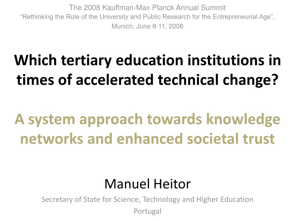 manuel heitor secretary of state for science technology and higher education portugal l.