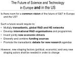 the future of science and technology in europe and in the us