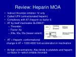 review heparin moa