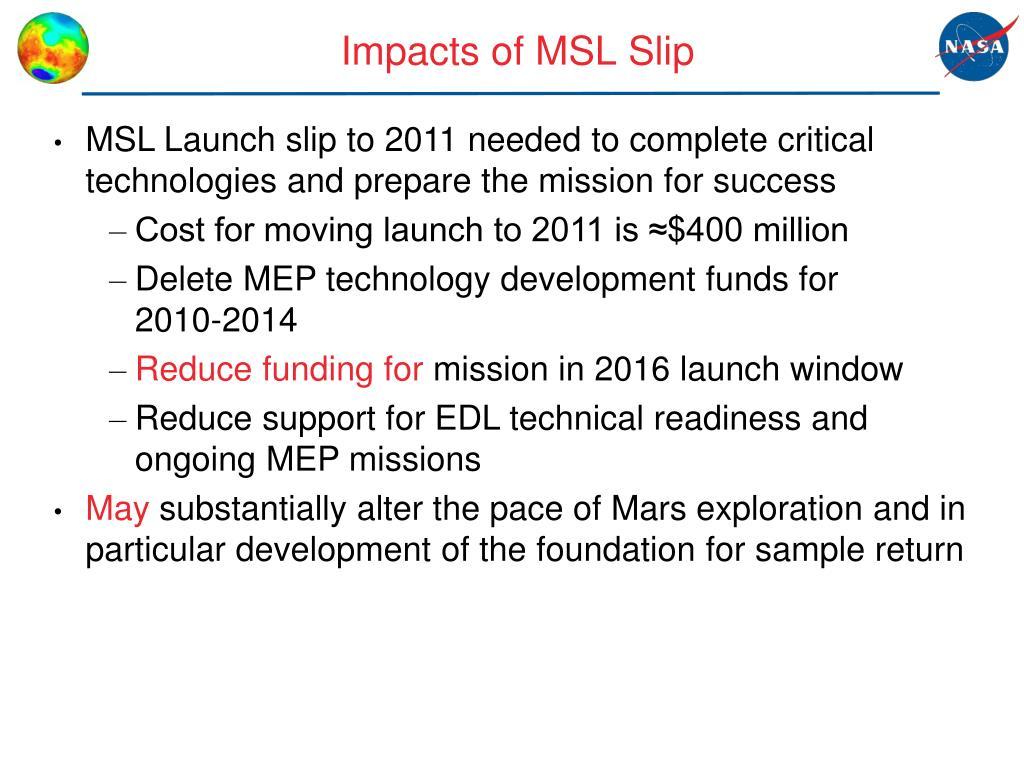Impacts of MSL Slip