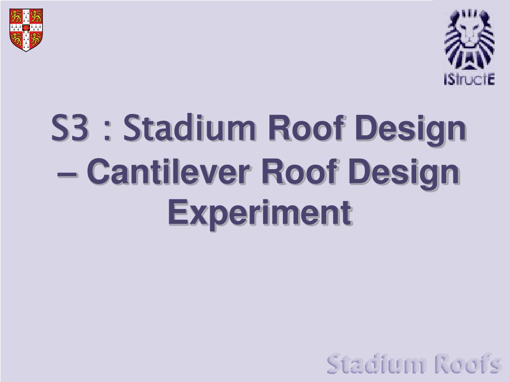 s3 stadium roof design cantilever roof design experiment l.