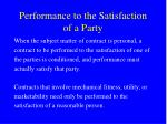 performance to the satisfaction of a party