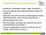d terminants environnementaux