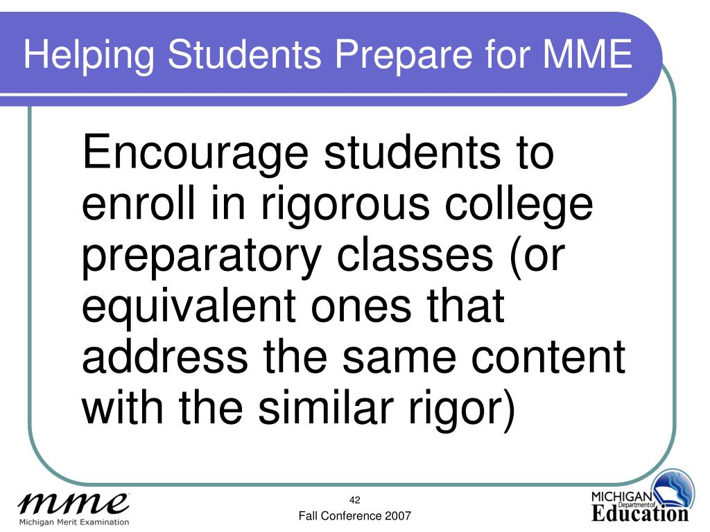 Helping Students Prepare for MME