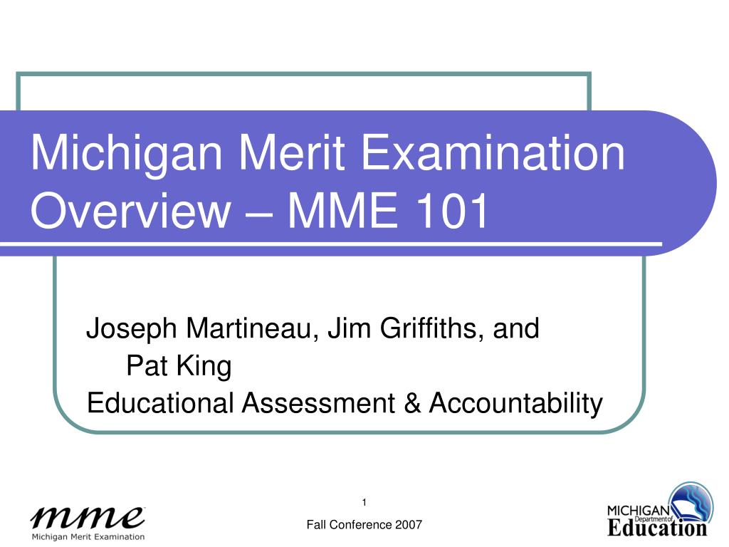 michigan merit examination overview mme 101 l.